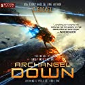 Archangel Down: Archangel Project, Book 1 Audiobook by C. Gockel Narrated by Emily Woo Zeller