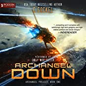 Archangel Down: Archangel Project, Book 1 | C. Gockel