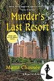 Murder's Last Resort (A Maya French Mystery)