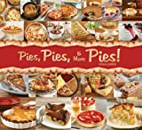 img - for Pies, Pies & More Pies! book / textbook / text book