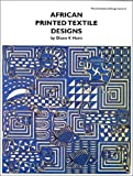 African Printed Textile Designs (International Design Library)