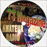 73 Magazine : Amateur Radio Today All 519 Issues on 4 Discs