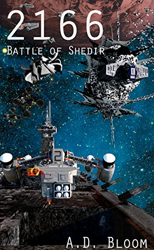 2166 - BATTLE OF SHEDIR (War of Alien Aggression, Book Seven)