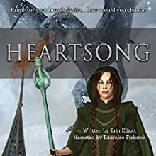 Heartsong | Livre audio Auteur(s) : Erin Elliott Narrateur(s) : Lauralee Fiebrink
