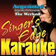 Acquainted (Originally Performed by the Weeknd) [Karaoke] [Clean]