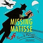 The Missing Matisse | Pierre H. Matisse