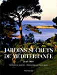 JARDINS SECRETS DE M�DITERRAN�E