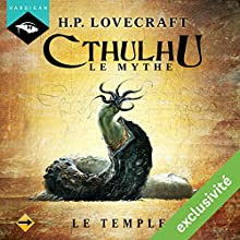 Le Temple (Cthulhu - Le mythe) | Livre audio Auteur(s) : Howard Phillips Lovecraft Narrateur(s) : Nicolas Planchais