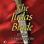 The Judas Blade | John Pilkington