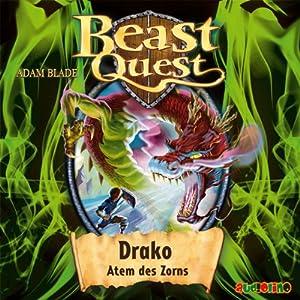 Drako, Atem des Zorns (Beast Quest 23) Hörbuch