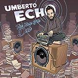 The Name of the Dub (Umberto Echo Remixes)