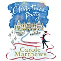 The Christmas Party (       UNABRIDGED) by Carole Matthews Narrated by Penelope Rawlins