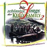 Die schönsten Songs der Kelly Family, Folge 2