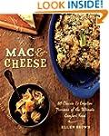 Mac & Cheese: More than 80 Classic an...