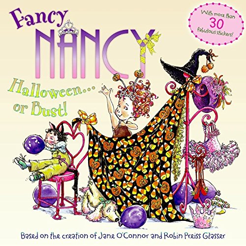 Fancy Nancy Halloween or Bust! [With 30+ Stickers and Cut-Out Door Hanger]