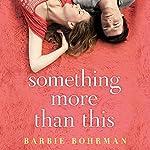 Something More than This | Barbie Bohrman
