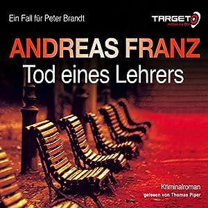 Tod eines Lehrers (Peter Brandt 1) Hörbuch