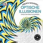 Kreativ meditativ Optische Illusionen...