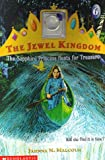 The Sapphire Princess Hunts for Treasure (Jewel Kingdom #6) (0590117149) by Malcolm, Jahnna N.