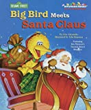 Big Bird Meets Santa Claus (0375803831) by Klimo, Kate