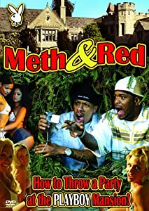 Meth and Red: How to Throw a Party at the Playboy Mansion
