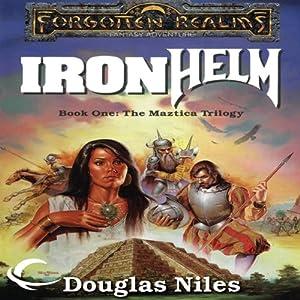 Ironhelm: Forgotten Realms: Maztica Trilogy, Book 1 | [Douglas Niles]