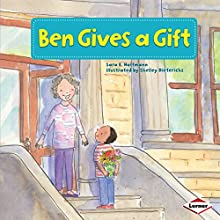 Ben Gives a Gift Audiobook by Sara E. Hoffmann Narrated by  Intuitive