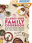 The Allergy-Free Family Cookbook: 100...