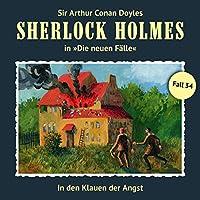 In den Klauen der Angst (Sherlock Holmes - Die neuen Fälle 34) Hörbuch