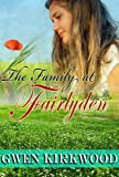 The Family at Fairlyden (0747239932) by Kirkwood, Gwen