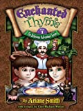 Enchanted Thyme: Book One - The Delicious Adventure Series