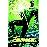 Green Lantern: Rebirth ~ Geoff Johns