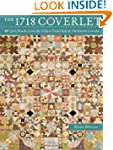 The 1718 Coverlet: 69 quilt blocks fr...