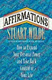 Affirmations: How to Expand Your Personal Power and Take Back Control of Your Life