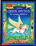 Greek Myths for Young Children (0439434149) by Heather Amery