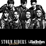 STORM RIDERS feat.SLASH-三代目 J Soul Brothers from EXILE TRIBE