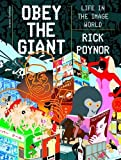 img - for Obey the Giant: Life in the Image World book / textbook / text book