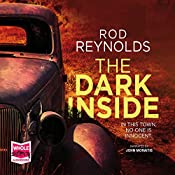 The Dark Inside: Charlie Yates, Book 1 | Rod Reynolds