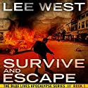 Survive and Escape: The Blue Lives Apocalypse Series, Book 1 Audiobook by Lee West Narrated by Charles Hubbell