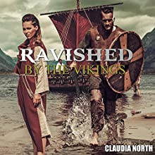 Ravished by the Vikings Audiobook by Claudia North Narrated by Jennifer Coulson, Andrew Tate