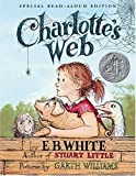 Charlotte's Web Read-Aloud Edition (0060882611) by White, E. B.