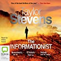 The Informationist: A Thriller (       UNABRIDGED) by Taylor Stevens Narrated by Hillary Huber