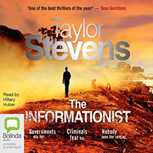 The Informationist: A Thriller | [Taylor Stevens]