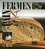 echange, troc François Isler, Christian Pedrotti - Fermes & pain Coffret en 2 volumes : Fermes de montagne ; Le pain