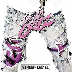 De la Cruz / Street Level