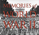 Memories of World War II: Photographs from the Archives of the Associated Press (0810950138) by The Associated Press