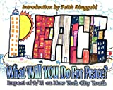 What Will You Do for Peace? Impact of 9/11 on New York City Youth