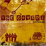 The Gourds - Haymaker!