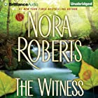 The Witness (       UNABRIDGED) by Nora Roberts Narrated by Julia Whelan