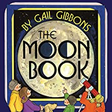 The Moon Book (       UNABRIDGED) by Gail Gibbons Narrated by Chris Lutkin
